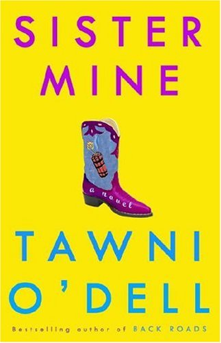 Sister Mine: A Novel: O'Dell, Tawni