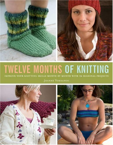 9780307351630: Twelve Months of Knitting: 36 Projects to Knit Your Way Through the Year
