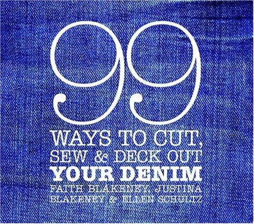 9780307351708: Blakeney, F: 99 WAYS TO CUT SEW & DECK OUT