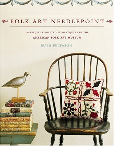9780307351807: Folk Art Needlepoint: 20 Projects Adapted from Objects in the American Folk Art Museum