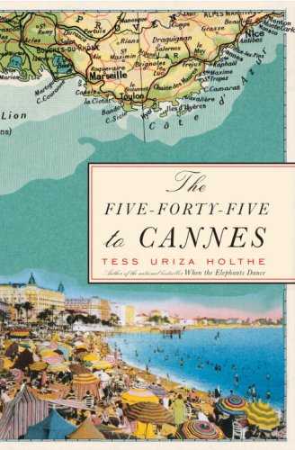 9780307351852: The Five-Forty-Five to Cannes