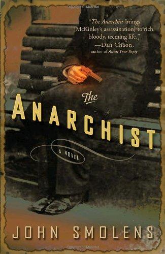 9780307351890: The Anarchist: A Novel