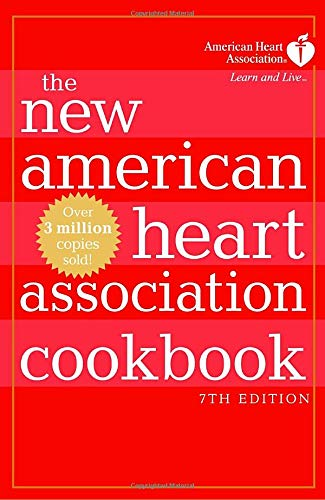 The New American Heart Association Cookbook, 7th Edition (0307352056) by American Heart Association