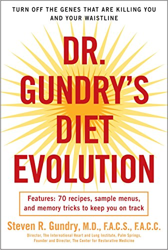 9780307352125: Dr. Gundry's Diet Evolution: Turn Off the Genes That Are Killing You and Your Waistline
