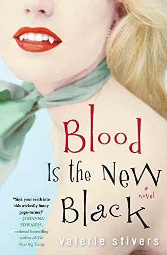 9780307352132: Blood Is the New Black