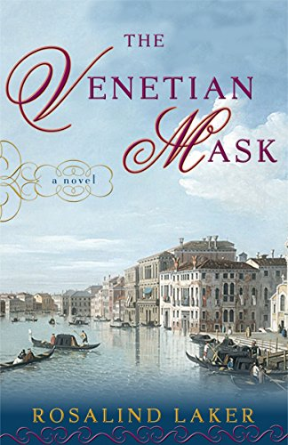 The Venetian Mask: Laker, Rosalind