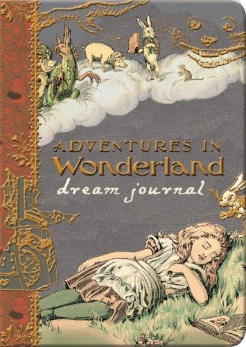 Adventures in Wonderland Dream Journal: Sunshine, Linda