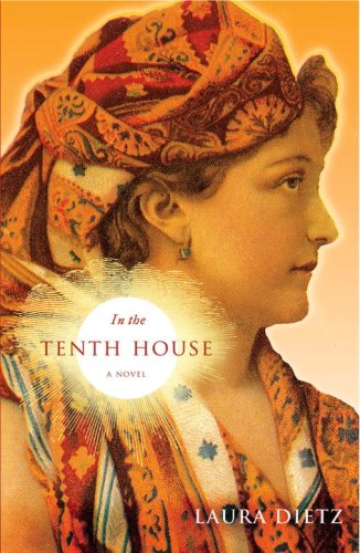 In the Tenth House: A Novel: Dietz, Laura