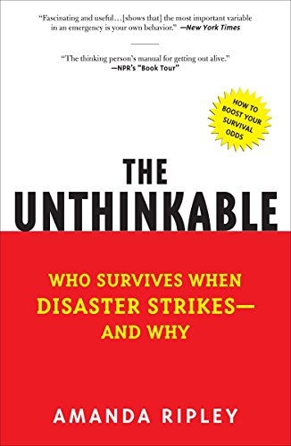 9780307352903: The Unthinkable: Who Survives When Disaster Strikes - And Why