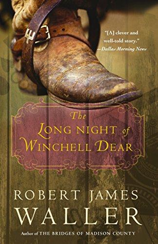 The Long Night of Winchell Dear: Waller, Robert James