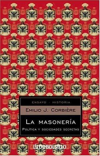 9780307355256: La Masonería