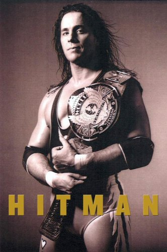 9780307355669: Hitman: My Real Life in the Cartoon World of Wrestling