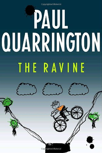 The Ravine: Quarrington, Paul