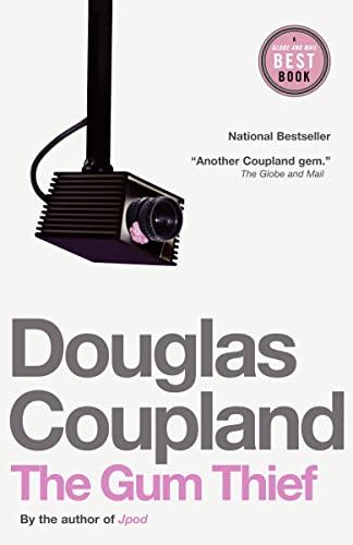 The Gum Thief: Douglas Coupland