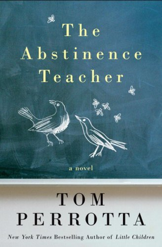 9780307356369: The Abstinence Teacher