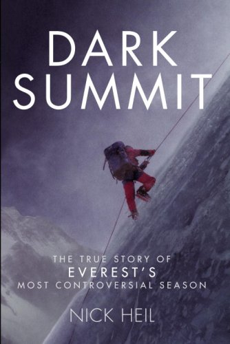 9780307356420: Dark Summit: The True Story of Everest's Most Controversial Season