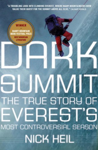 9780307356437: Dark Summit: The True Story of Everest's Most Controversial Season