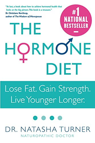 9780307356499: The Hormone Diet: Lose Fat. Gain Strength. Live Younger Longer.