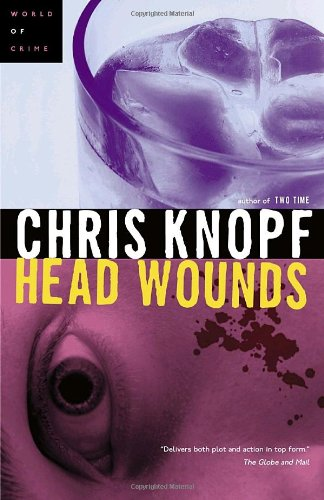 Head Wounds: Knopf, Chris