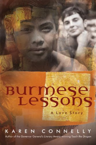 Burmese Lessons : A Love Story: Connelly, Karen