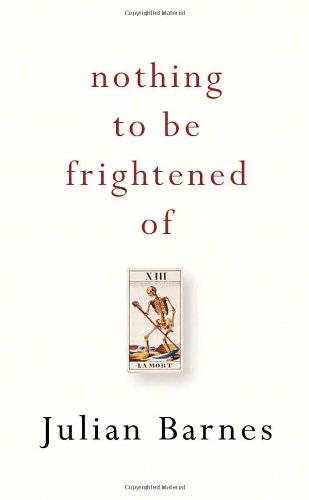9780307356987: Nothing to Be Frightened Of [Hardcover] by Barnes, Julian