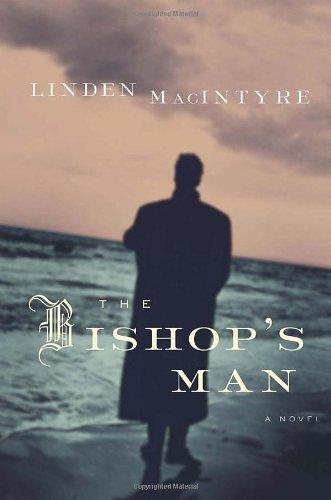 The Bishop's Man: Linden MacIntyre