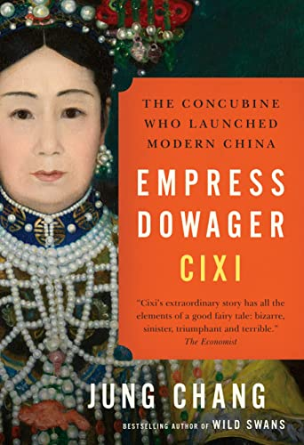 9780307357557: Empress Dowager Cixi: The Concubine Who Launched Modern China