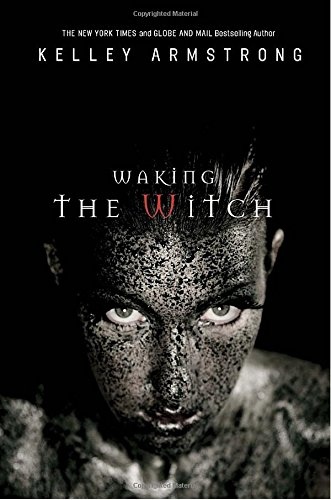 9780307357595: Waking the Witch (The Women of the Otherworld Series)