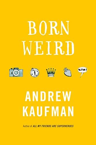 9780307357649: Born Weird