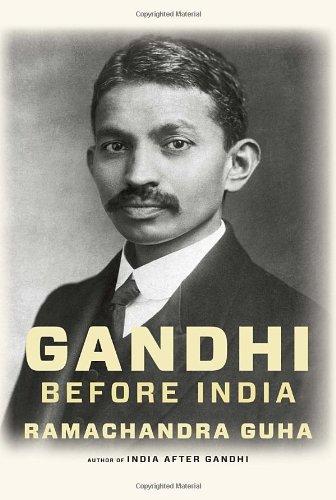 9780307357922: Gandhi Before India