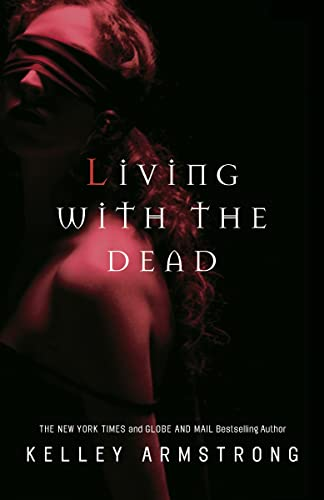9780307358042: Living with the Dead: Women of the Otherworld