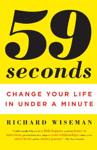 9780307358127: 59 Seconds: Change Your Life in Under a Minute