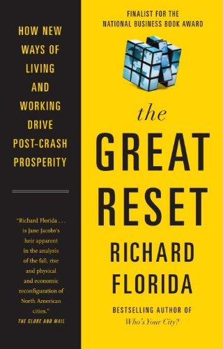 9780307358301: The Great Reset: How New Ways of Living and Working Drive Post-Crash Prosperity
