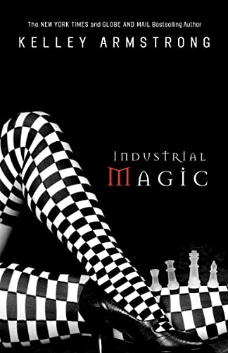 9780307358370: Industrial Magic (The Women of the Otherworld Series)