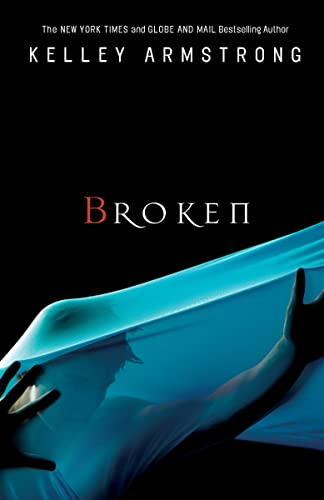 9780307358400: Broken (Women of the Otherworld)