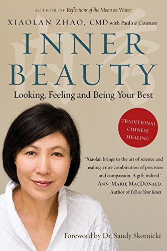 9780307358813: Inner Beauty: Looking, Feeling and Being Your Best Through Traditional Chinese Healing
