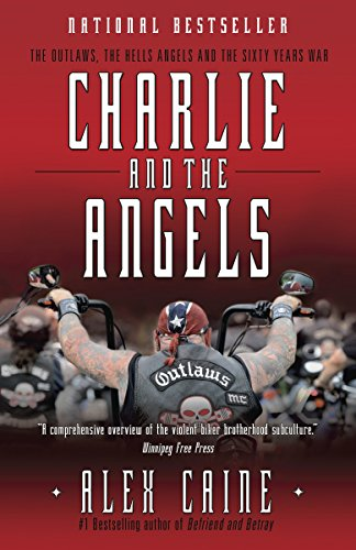 9780307358950: Charlie and the Angels: The Outlaws, the Hells Angels and the Sixty Years War