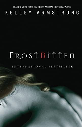 9780307358998: Frostbitten (The Women of the Otherworld Series)