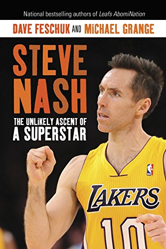 9780307359476: Steve Nash: The Unlikely Ascent of a Superstar