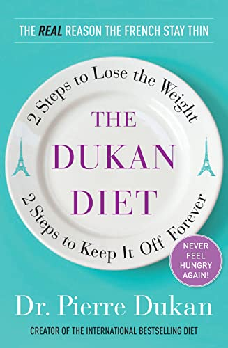 9780307359919: The Dukan Diet: 2 Steps to Lose the Weight, 2 Steps to Keep It Off Forever