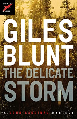 9780307360069: The Delicate Storm (The John Cardinal Crime Series)