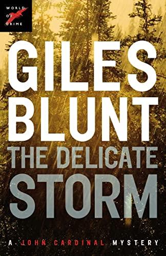 9780307360069: The Delicate Storm (The John Cardinal Crime Series)