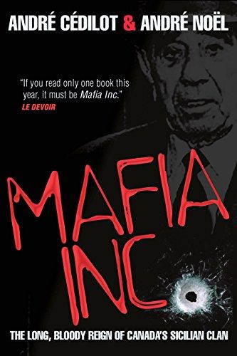9780307360410: Mafia Inc.: The Long, Bloody Reign of Canada's Sicilian Clan