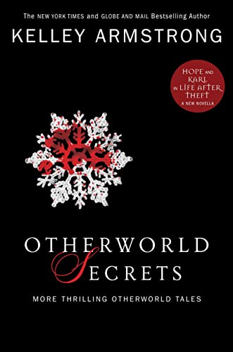 9780307360472: Otherworld Secrets: More Thrilling Otherworld Tales (The Women of the Otherworld Series)