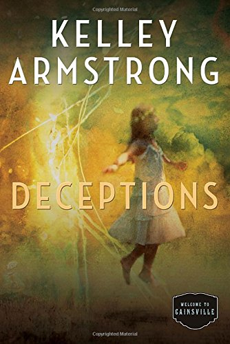 9780307360588: Deceptions (Cainsville)