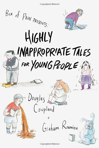 9780307360663: Highly Inappropriate Tales for Young People
