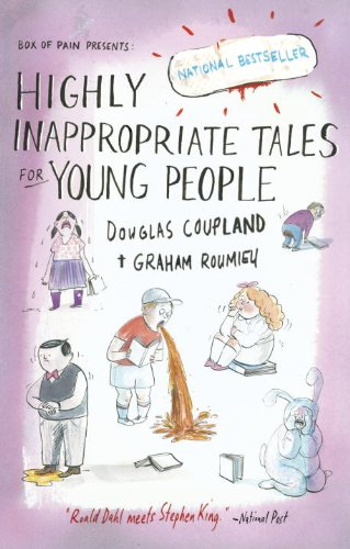 9780307360670: Highly Inappropriate Tales for Young People