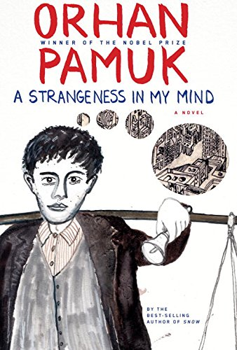 9780307361264: A Strangeness in My Mind: A novel