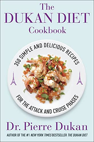 9780307361554: The Dukan Diet Cookbook: The Essential Companion to the Dukan Diet