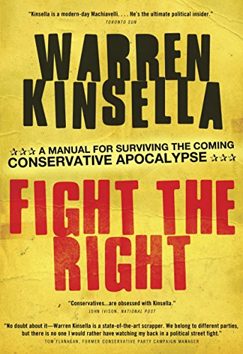 9780307361653: Fight the Right: A Manual for Surviving the Coming Conservative Apocalypse